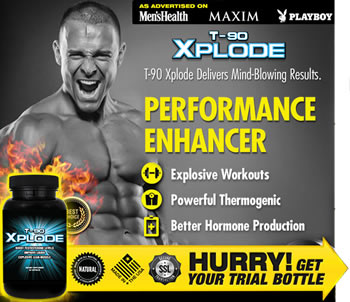 T-90 Xplode Trial Offer