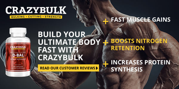 Get a Good Deal on Crazybulk D Bal Today!