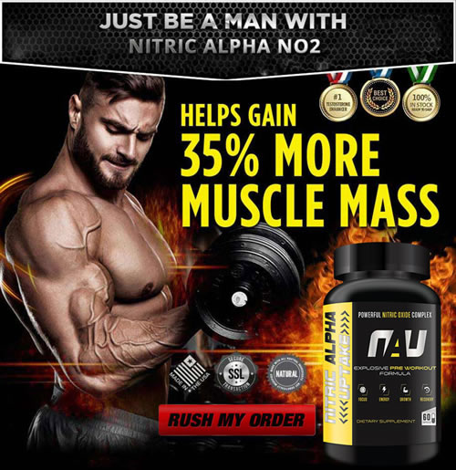 Get 35% More Muscle Mass with Nitric Alpha No2
