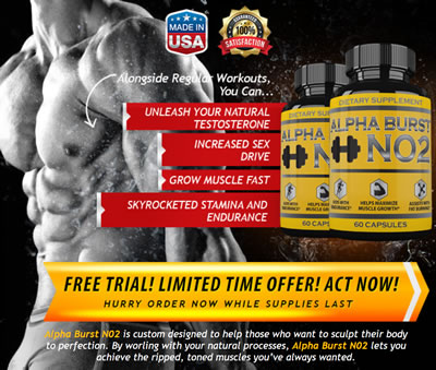 Alpha Burst No2 Review - Nitric Oxide and Testosterone Booster All In One