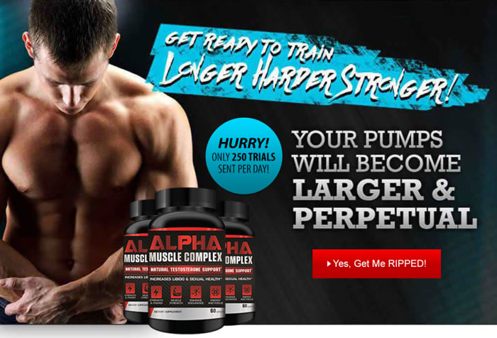 Get your Alpha Muscle Complex free trial